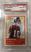 2004 Fleer Tradition #331 Rookie RC PSA GEM MINT 10 Giants Eli Manning