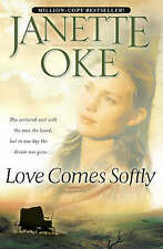 Love Comes Softly (Love Comes Softly Series, Book 1) (Volume 1) by Janette Oke