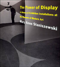 USED (GD) The Power of Display: A History of Exhibition Installations at the Mus