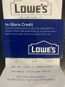 $161.60 Lowe's Merchandise Credit Gift Card - Physical Card (In Store Only)