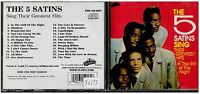 1806 - CD - THE 5 SATINS SING THEIR GREATEST HITS