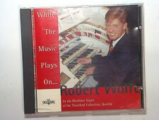 While the Music Plays - Robert Wolfe Wurlitzer Organ CD Mint