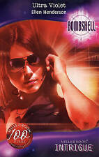 """""""VERY GOOD"""" Ultra Violet (Bombshell, Book 34) (Silhouette Intrigue), Henderson,"""