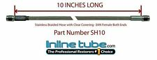 "Stainless Steel Braided Brake Hose Line -3an Straight 10"" Long Clear Coat Cover"