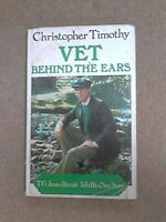 Vet Behind the Ears by Timothy, Christopher Hardback Book The Fast Free Shipping