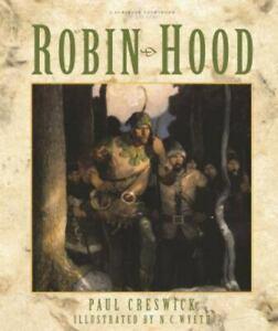 Robin Hood by N. C. Wyeth; Paul Creswick