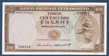 BILLET de BANQUE du TIMOR - 100 ESCUDOS Pick n° 28 du 25-4-1963 en SUP 536533