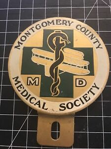 Montgomery County Medical Society MD Doctor Physician Car Badge