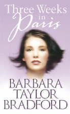 Three Weeks in Paris by Barbara Taylor Bradford (Paperback, 2002) New Book