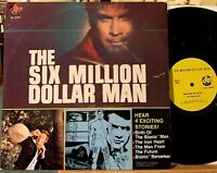 The Six Million Dollar Man Vinyl LP Power 8166 Birth of the Bionic Man VG+ 1975