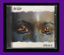 BRIDE-THIS IS IT (*NEW-CD 2003) Orig Issue Christian Metal Dale Thompson CCM