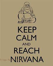 Buddha Art Print 8 x 10 - Keep Calm and Reach Nirvana - Buddhism - Zen - Mantra