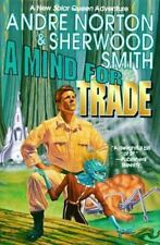 Solar Queen: A Mind for Trade Bk. 7 by Andre Norton and Sherwood Smith (1997,...