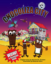 Chocoliza City   Bilingual Childrens Book
