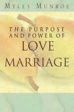 Purpose and Power of Love and Marriage by Myles Munroe, (Paperback), Destiny Ima