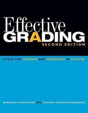 Effective Grading : A Tool for Learning and Assessment in College by Barbara...