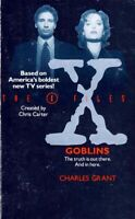Goblins (The X-Files) by Charles Grant / 1994 TV Tie-In Edition