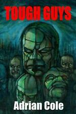 Tough Guys by Adrian Cole (English) Paperback Book Free Shipping!