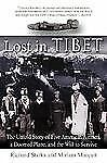 Lost in Tibet : The Untold Story of Five American Airmen, a Doomed Plane, and