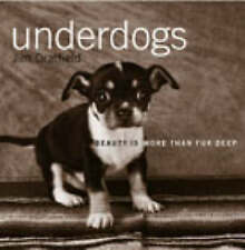 Underdogs: Beauty is more than fur deep (Gift), Dratfield, Jim, Very Good Book
