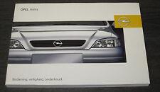 Betriebsanleitung Handbuch Opel Astra Typ G Handleiding Onderhoud Stand 08/2002!