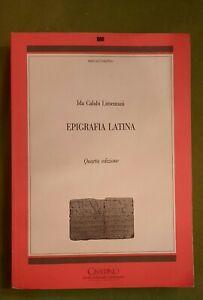 Epigrafia latina - Ida Calabi Limentani - Ciisalpina/Goliardica