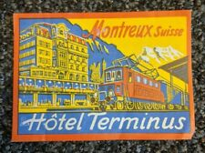 SWITZERLAND - Montreux Suisse Hotel Terminus Luggage Label 3 x 4 inches