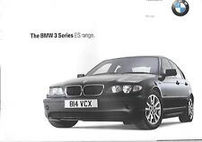 BMW 3 SERIES E46 SALOON AND TOURING HIGH SPECIFICATION 'ES' SALES BROCHURE 2003