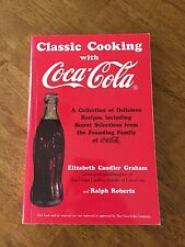 Classic Cooking With Coca-Cola Colletion of Recies Cookbook 1998 Paperback Color