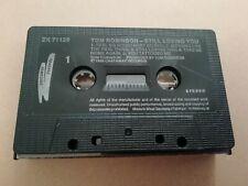 TOM ROBINSON * STILL LOVING YOU * CASSETTE ALBUM 1986 ( ZK 71129 )