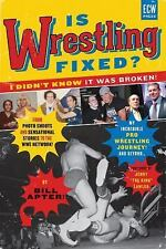 Is Wrestling Fixed? I Didn't Know It Was Broken: From Photo Shoots and-ExLibrary