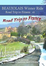 BEAUJOLAIS Winter Ride - Road Trip to Fitness/FRANCE, DVD, 2013,  Treadmill etc.