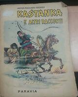 KASTANKA E ALTRI RACCONTI - ANTON PAVLOVIC CECHOV - PARAVIA - 1960 .- M