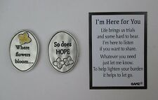 cc Where flowers bloom so does hope I'm Here for You Pocket Token don't give up