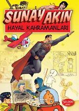 "Turkce  Kitap  "" Sunay Akin "" "" HAYAL KAHRAMANLARI "" Turkish Book from Turkey"