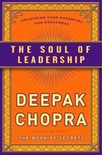 The Soul Of Leadership By Dee Pam Chopra