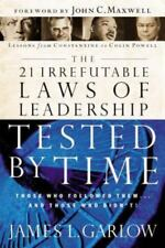 21 Irrefutable Laws of Leadership Tested by Time by Garlow, James