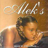 ALEK'S - She's coming... - CD Album