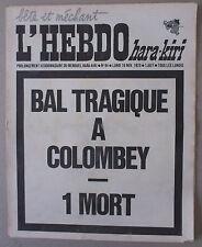 ** HARA-KIRI n°94. BAL TRAGIQUE À COLOMBEY - 1 MORT **  16 NOVEMBRE 1970 TBE