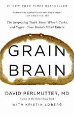 Grain Brain : The Surprising Truth about Wheat, Carbs, and...  (ExLib)