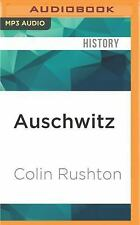 Auschwitz : A British POW's Eyewitness Account by Colin Rushton (2016, MP3...