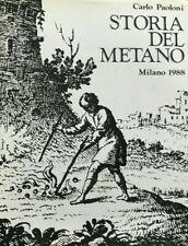 Carlo Paoloni, Storia del metano, SAPIL, 1988