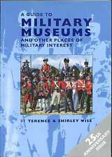 A Guide to Military Museums, Terence Wise, Good Condition Book, ISBN