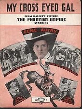 My Cross Eyed Gal on the Hill 1935 The Phantom Empire Gene Autry Sheet Music