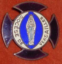 Broche Religieuse insigne émaux enamel Diocèse de VERSAILLES Vierge Marie