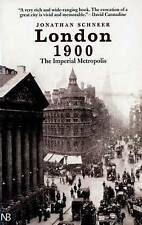 London 1900 : The Imperial Metropolis-ExLibrary