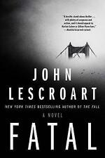 FATAL - John Lescroart (Hardcover,  2017, Free Postage)