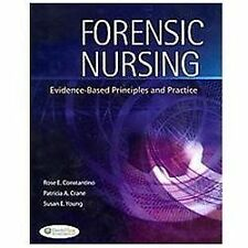 Forensic Nursing : Evidence-Based Principles and Practice by Rose Constantino, S