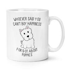Wer Sagte Du Can'T Kaufen Happiness Forgot Über Welpen 284ml Becher Tasse - Hund