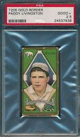 1911 T205 Paddy Livingston Piedmont PSA 2.5 *OBGcards*
